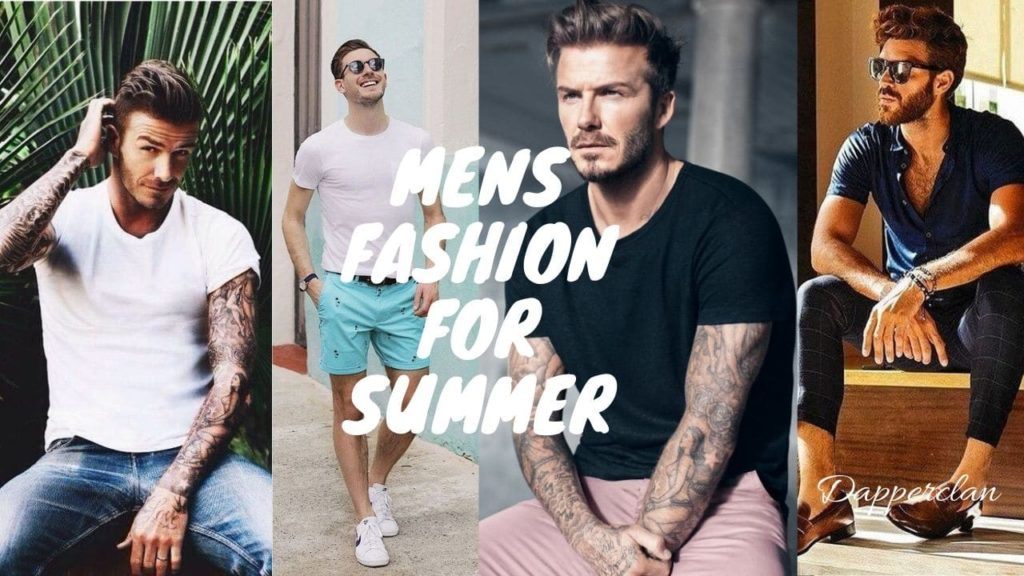 Mens fashion for summer