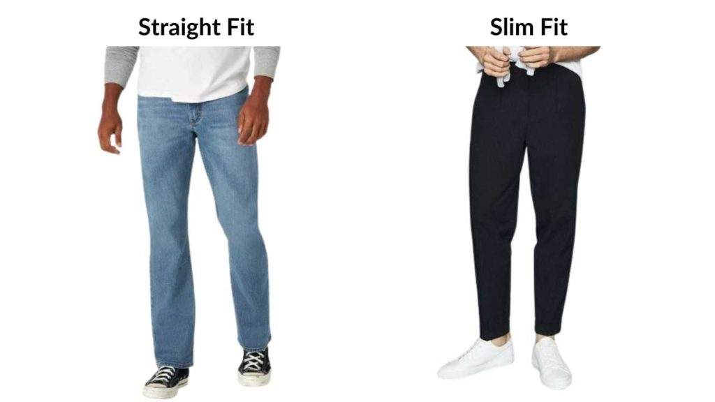 straight fit vs slim fit pants